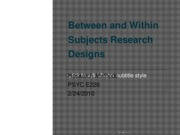 Between and Within Subjects Research Designs 2.24