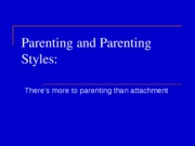 L13 - Parenting and Parenting Styles Outline