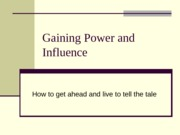Gaining_Power_and_Influence Lecture