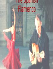 The Spanish Flamenco powerpoint (OWN)