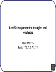 Lect22+Isoparametric+triangles+and+tetrahedra