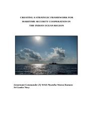CREATING A STRATEGIC FRAMEWORK FOR MARITIME SECURITY COOPERATION IN  THE INDIAN OCEAN REGION