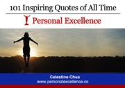 101-Inspiring-Quotes-of-All-Time-(Personal-Excellence)_Please-Share-Thank-You.pdf