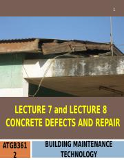 ATGB3612 BMT Lecture 7 & Lecture 8 Concrete Defects and Repair