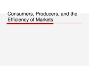 Consumers, Producers, and the Efficiency of