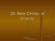 20._The_New_Center_of_Gravity_Revised_S0