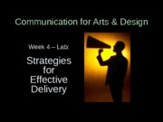 SPC 2067_Week 4_Lab_Strategies for Effective Delivery