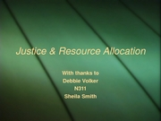 Justice & Resource Allocation Spring 2008