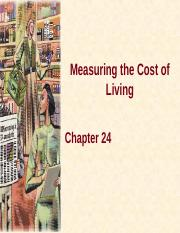 Lecture 12 - Chapter 24 - Cost of Living