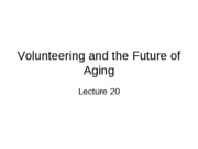 Lecture 20 - Volunteering and the Future of Aging
