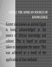 CHAP II.  THE AFRICAN SOURCE OF KNOWLEDGE.pptx