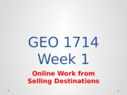 Week 1online work from selling destinations