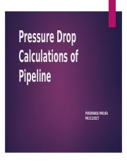 Pressure Drop Calculations of Pipeline