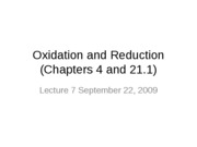 Lecture 7 (10am) Chapter 4 et al (Redox) and Ch 5 (gases) September 22 2009