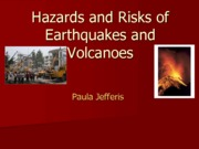 ERTH 1060 Hazards and Risks of Earthquakes and Volcanoes