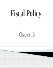 Chapter 16-Fiscal  Policy.pptx