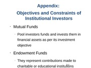 Objectives and Constraints of Institutional Investors
