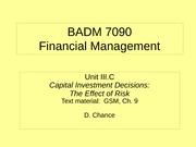 BADM 7090 IIIC 2011 - Capital Investment Decisions (The Effect of Risk)
