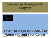 Career development- Seminar presentation on iThe Keys to Success at Work