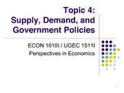 Topic 4. Supply, Demand, and Government Policies