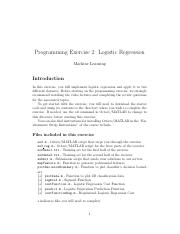 ex2 pdf - Programming Exercise 2 Logistic Regression Machine