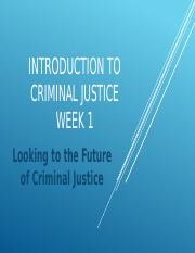 2015 Week 1 PP Introduction to Criminal Justice
