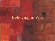 Believing_in_War Lecture