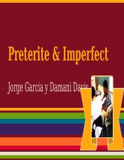 Preterite y Imperfect