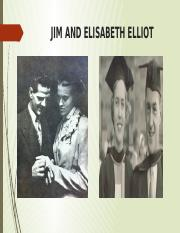 JIM AND ELISABETH ELLIOT.pptx