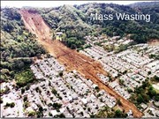 Lecture 13 -Mass Wasting