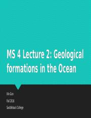 MS 4 Lecture 2 Ocean Geology