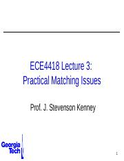 ECE4418+Lecture+3+-+Practical+Matching+Techniques.pptx