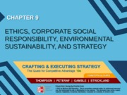 Strategy chapter 9 - Ethics, Corporate Social Responsibility, Environment Sustainability, and Strate