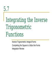 5.7 (Integrating the Inverse Trigonometric Functions)