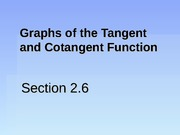 2.6 Graphs of the Tangent and Cotangent Function