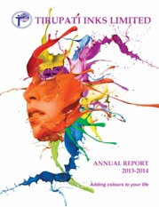 Tirupati Inks ANNUAL REPORT 2013 - 2014