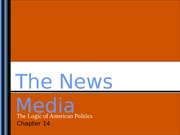 Lecture 9: The News Media