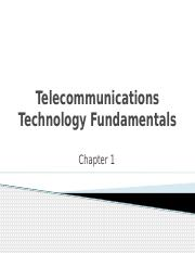 0 CH 1 - Telecomm Fundamentals - Fall 2016.pptx