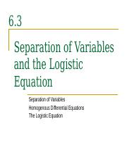 6.3+(Separation+of+Variables+and+the+Logistic+Equation)+printable.ppt