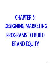 CHAPTER 5 DESIGNING MARKETING PROGRAMS TO BUILD BRAND EQUITY.ppt