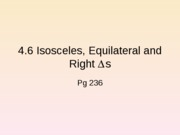 4.6 Isos, =lat, & rt triangles