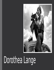 Dorothea Lange Research Assignment.pptx