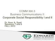 7+ 8 COMM300 (13) Fall 2013 -Sessions 7+8-Corporate Social Responsibility