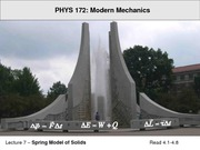 Lect07 Mechanics - Spring Force, Contact Interactions & A Model of Solid Materials,