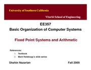 Unit1-fixedpoint-EE357-Nazarian-Fall09