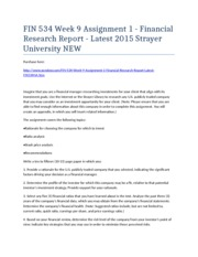 FIN 534 Week 9 Assignment 1 - Financial Research Report - Latest 2015 Strayer University NEW