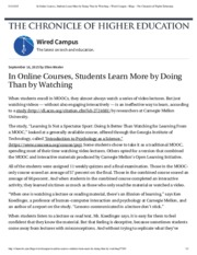 In Online Courses, Students Learn More by Doing Than by Watching – Wired Campus - Blogs - The Chroni