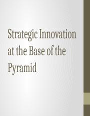 Strategic Innovation at the Base of the Pyramid.pptx