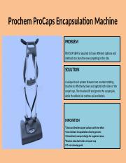 Prochem ProCaps Encapsulation Machine 1.pptx