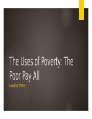Sociology Presentation- The Uses of Poverty
